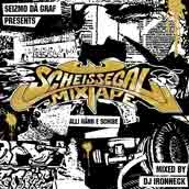 Scheissegal- Mixtape (2007)